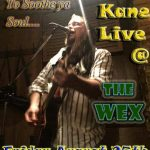Dan Kane Live @The WEX は8月25日の金曜日!