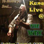 Dan Kane Live @The WEX は8月25日の金曜日!