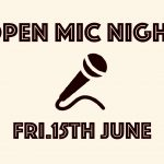OPEN MIC WEX!! Friday 15th of June 2018