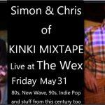 5月31日の金曜日はKinki Mixtapeのサイモンとクリス!